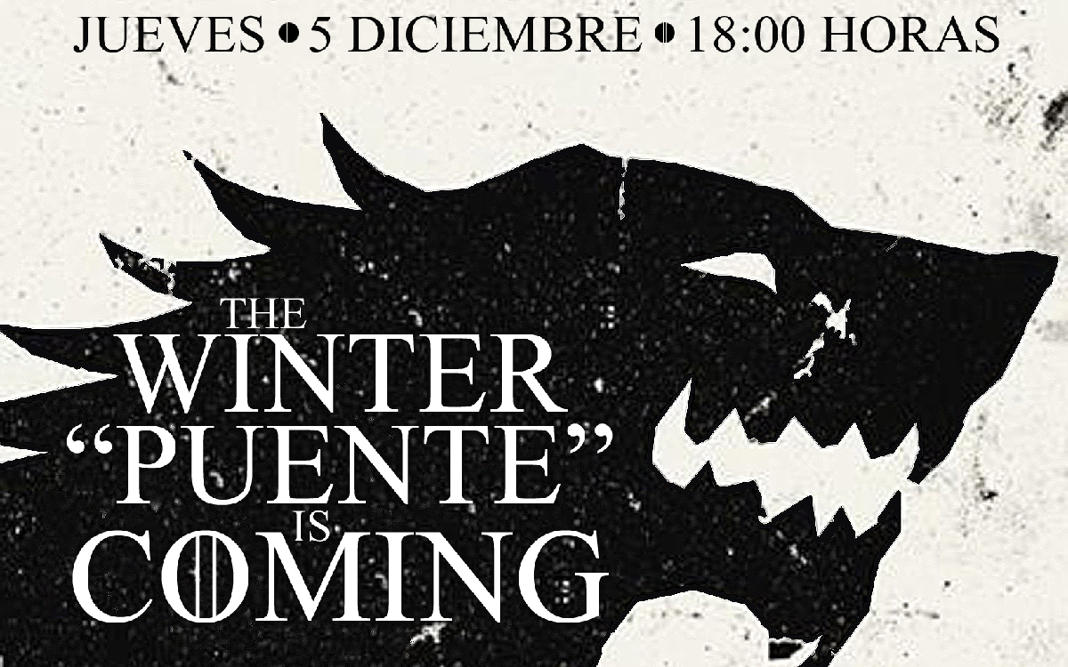 "The Winter ""puente"" Is Coming"